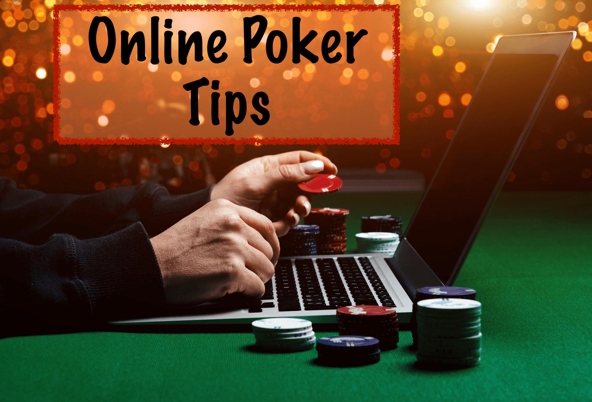 Free Multiplayer Online Poker Tips